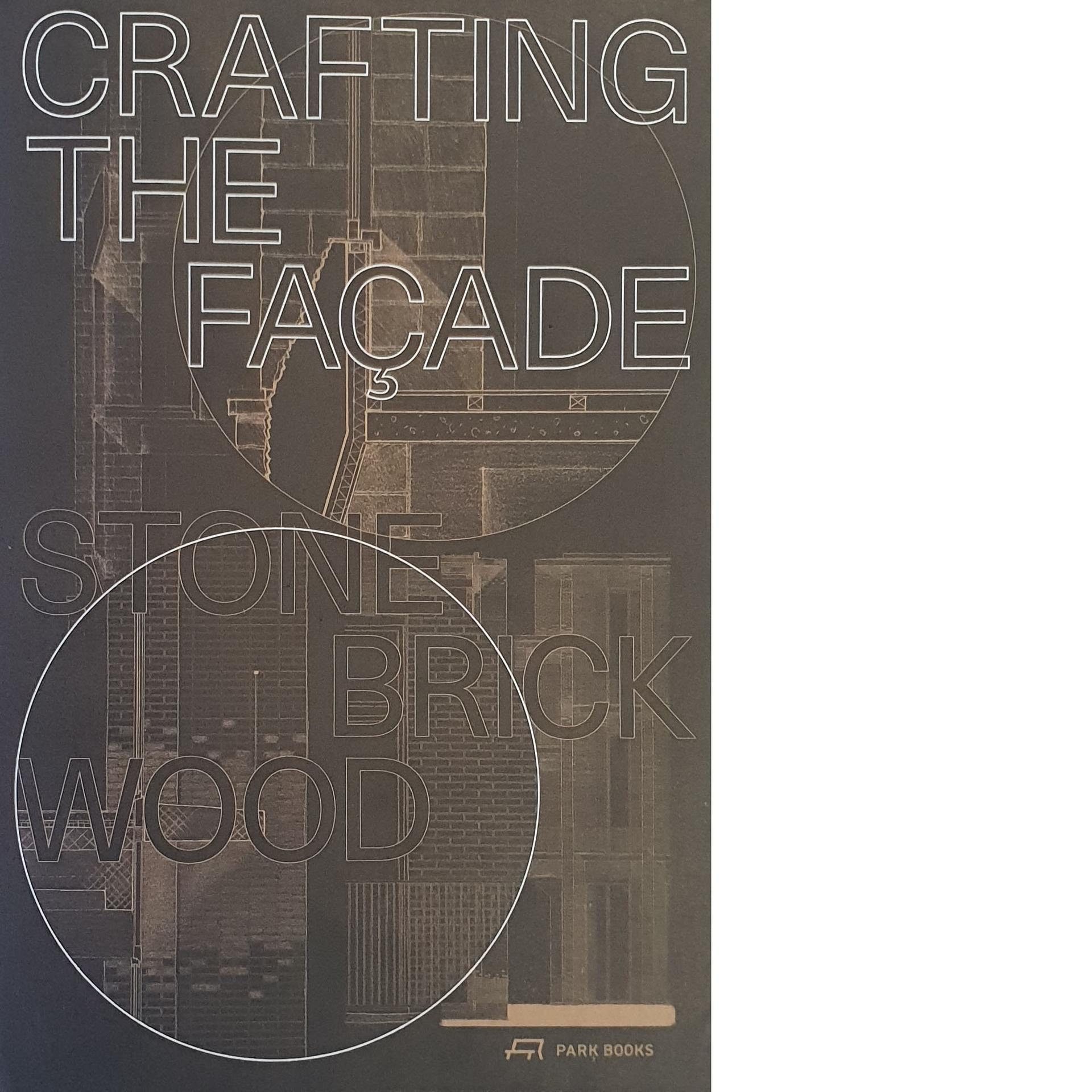 Crafting the Façade - Stone Brick Wood