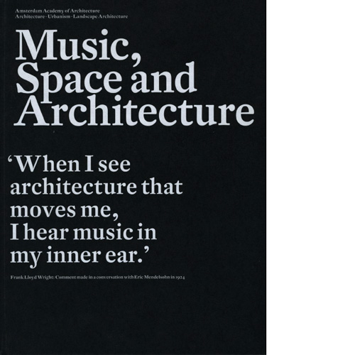 Music, space and architecture