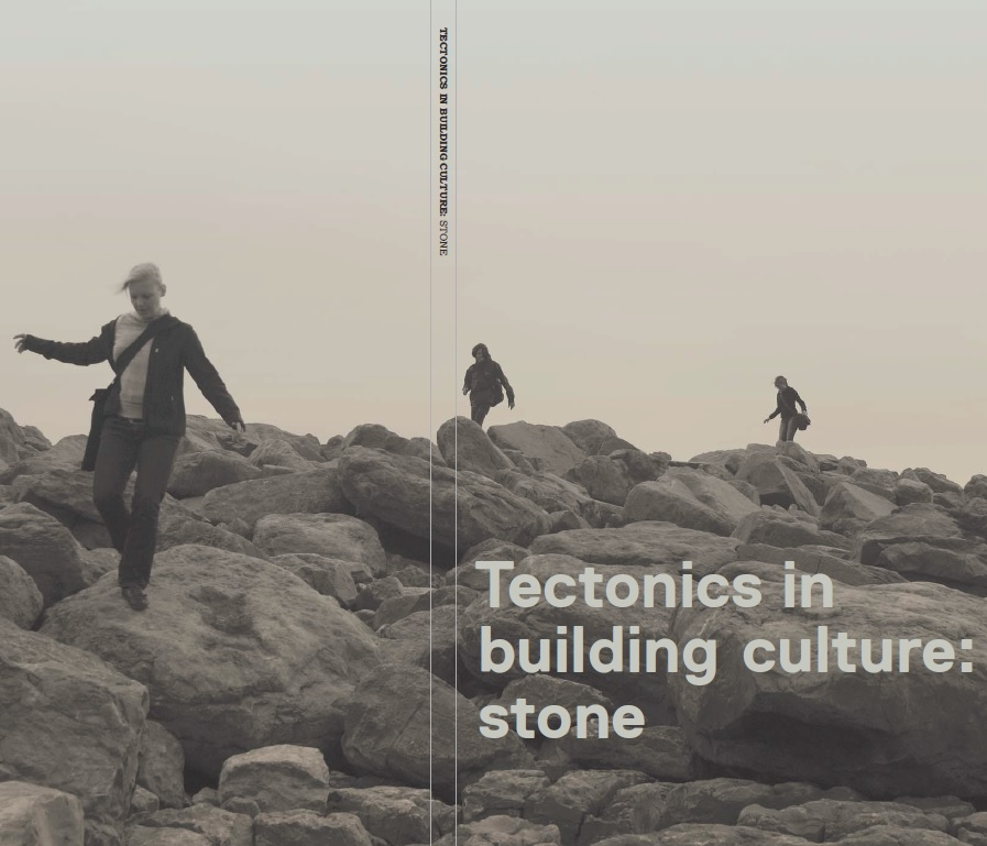 Tectonics in building culture: stone